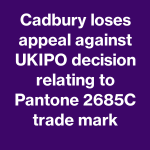 High Court rules Cadbury's purple trade mark is not a series mark